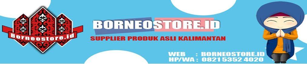 BORNEO STORE ID Pusat Produk Herbal dan Kerajinan Kalimantan